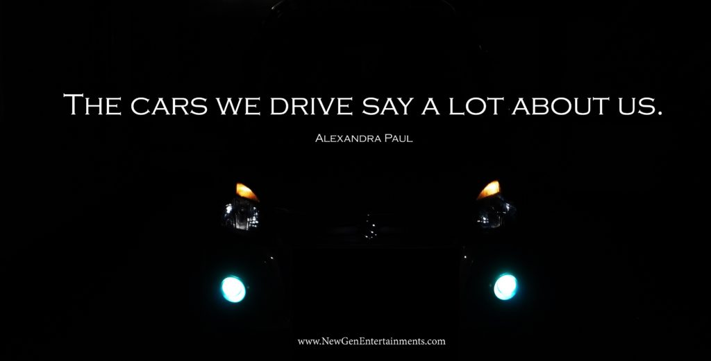 The cars we drive say a lot about us