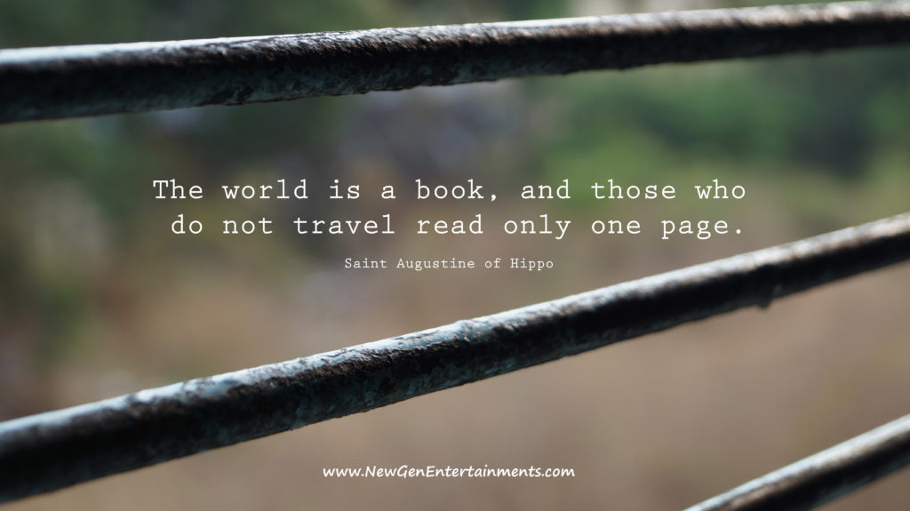 The world is a book, and those who do not travel read only one page